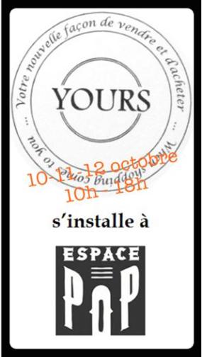 Yours et Et voilà sont à l'Espace Pop les 10 11 12 octobre